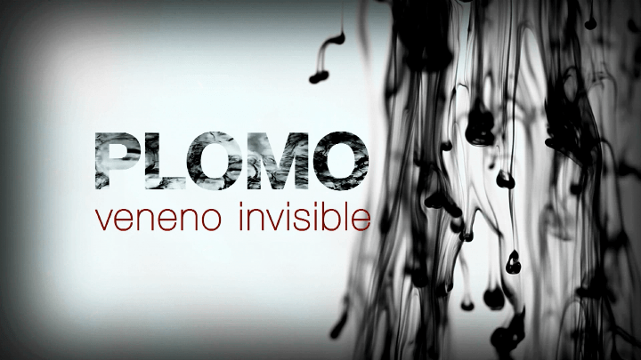 Plomo: veneno invisible